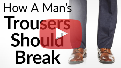 how-a-mans-trousers-should-break-youtube