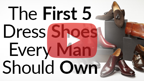 the-first-5-dress-shoes-every-man-should-own-youtube